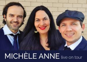 Michèle Anne live